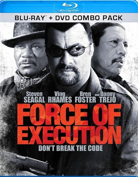 Карательный отряд / Force of Execution (2013) онлайн
