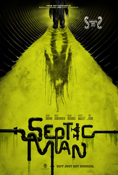 Гнилой человек / Septic Man (2013) онлайн