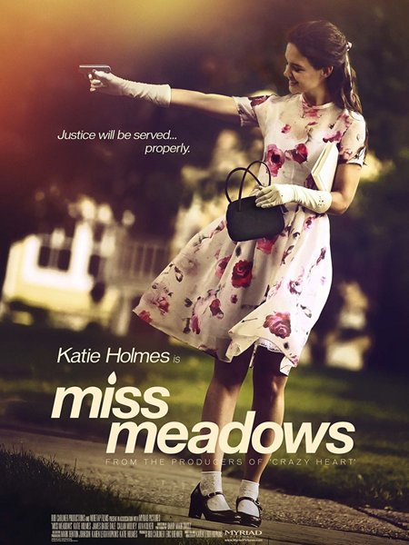 Мисс Медоуз / Miss Meadows (2014) онлайн
