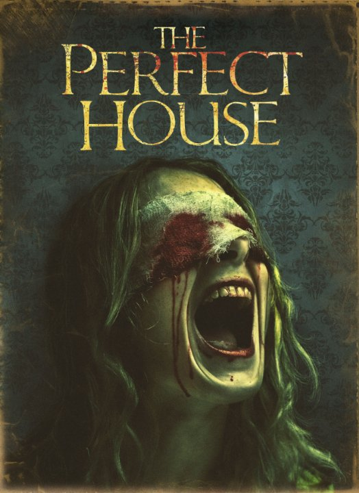 Идеальный дом / The Perfect House (2012) онлайн