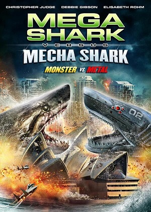 Мега-акула против Меха-акулы / Mega Shark vs. Mecha Shark (2014) онлайн