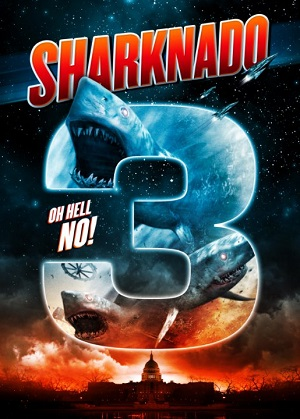 Акулий торнадо 3 / Sharknado 3: Oh Hell No! (2015) онлайн