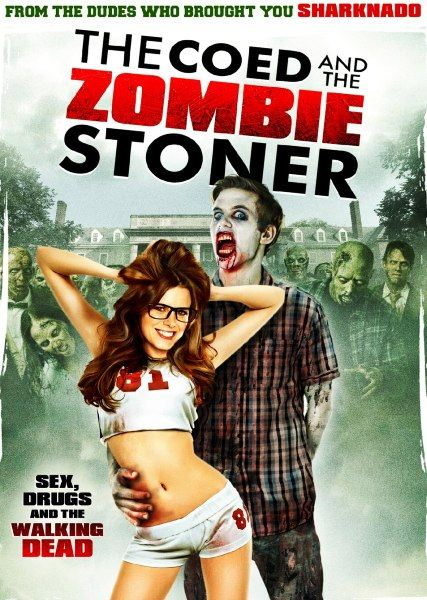 Студентка и зомбяк-укурыш / The Coed and the Zombie Stoner (2014) онлайн
