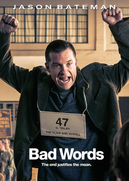 Плохие слова / Bad Words (2013) онлайн